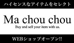 セレクトショップMA CHOU CHOU